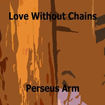 Love Without Chains