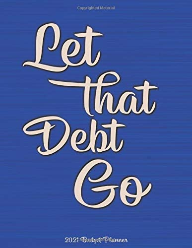 Let That Debt Go Budget Planner Large Annual Financial Budget Planner And Tracker With Inspirational product image