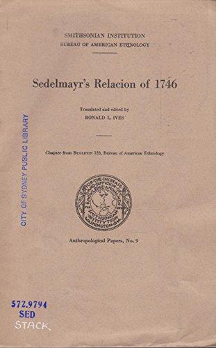 Sedelmayr\'s Relacion of 1746