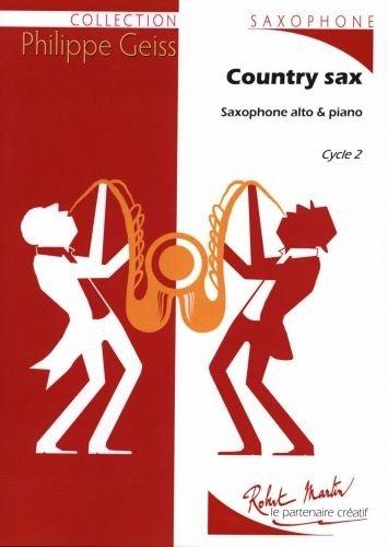 ROBERT MARTIN GEISS P. - COUNTRY MUSIC ALTO Klassische Noten Saxophon