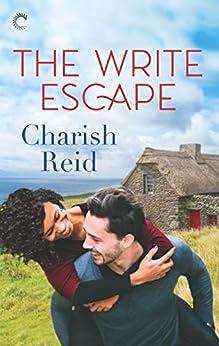 The Write Escape: An Irish Romance by [Charish Reid]