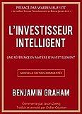 L'investisseur intelligent - Une référence en matière d'investissement