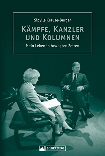 Kanzler, Kämpfe und Kolumnen. Mein Leben in bewegten Zeiten. Erlebte Geschichten von der bekannten Journalistin der »Stuttgarter Zeitung« und Porträtistin der Mächtigen aus Politik und Wirtschaft.