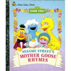 Sesame Street's Mother Goose Rhymes - Book  of the Little Golden Books