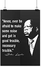 We Got Good John Lewis Poster Civil Rights Posters John Lewis Quote