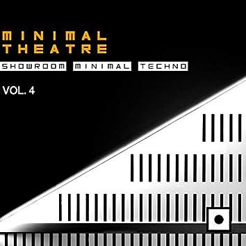 Minimal Theatre, Vol. 4 (Showroom Minimal Techno)