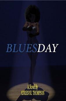 Bluesday by [Adrienne Thompson, Alyndria Mooney]