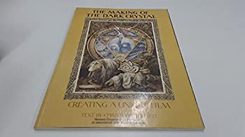 The Making of the Dark Crystal: Creating a Unique Film - Book  of the Dark Crystal