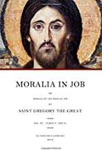 Moralia in Job: or Morals on the Book of Job, Vol. 3 (Books 23-35)