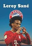 Leroy Sané: Fußball-Notizbuch I Bayern München