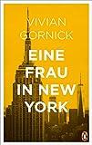 'Eine Frau in New York' von 'Gornick, Vivian'
