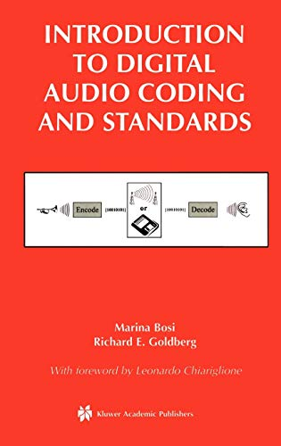 Introduction to Digital Audio Coding and Standards (The Springer International Series in Engineering