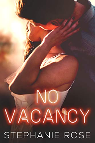No Vacancy by [Stephanie Rose]