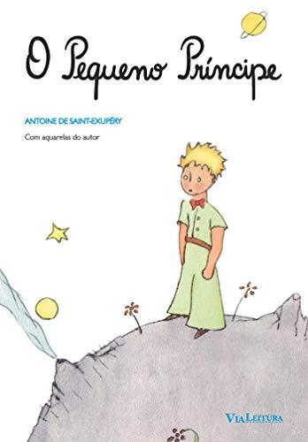 O Pequeno Príncipe: Edição integral com ilustrações originais