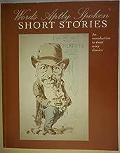 Words aptly spoken, short stories by Jen Greenholt (2011-05-03)