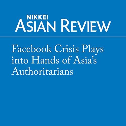 Facebook Crisis Plays into Hands of Asia's Authoritarians Titelbild