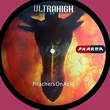 Poachers On Acid