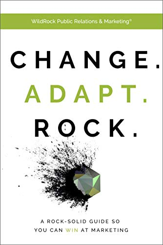 Change. Adapt. Rock. by Wildrock Public Relations And Marketing ebook deal