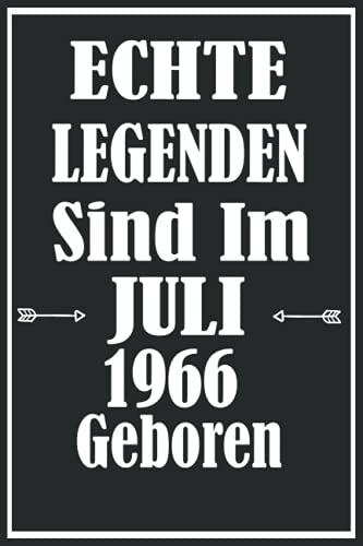 """Echte Legenden Sind Im Juli 1966 Geboren: Geschenkideen frauen Männer geburtstag 55 jahre,Geburtstagsgeschenk für Paar, Kind, Frau, Mann,Notizbuch A5 \""""6×9\"""" Zoll, 120 Seiten."""