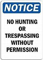 安全標識-通知-狩猟や不法侵入はありません。 金属スズサインUV保護および耐候性、通知警告サイン