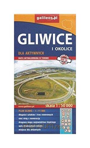 Gliwice i okolice dla aktywnych. Mapa w skali 1:50 000