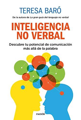 Inteligencia no verbal: Descubre tu potencial de comunicación más allá de la palabra (Divulgación)