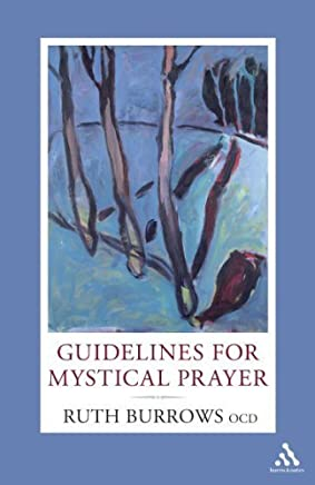 Guidelines for Mystical Prayer by Ruth Burrows OCD(2007-08-21)