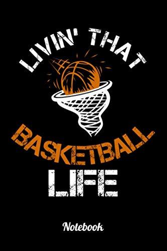 Livin' That Basketball Life: 6x9 Notizbuch Kariert Basketball Notizheft für Kinder oder Erwachsene als Geschenk