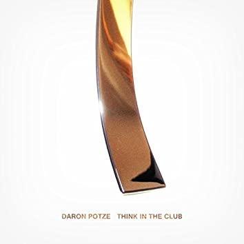 Think in the Club