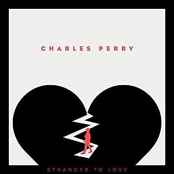 Stranger To Love