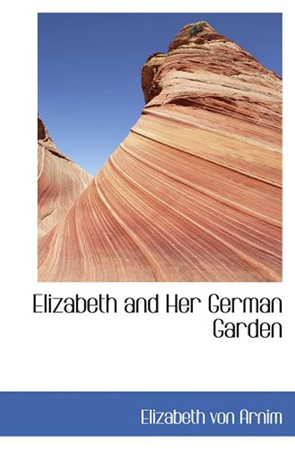 確率インポート美人Elizabeth and Her German Garden