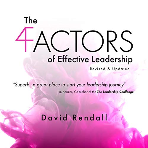 The Four Factors of Effective Leadership audiobook cover art