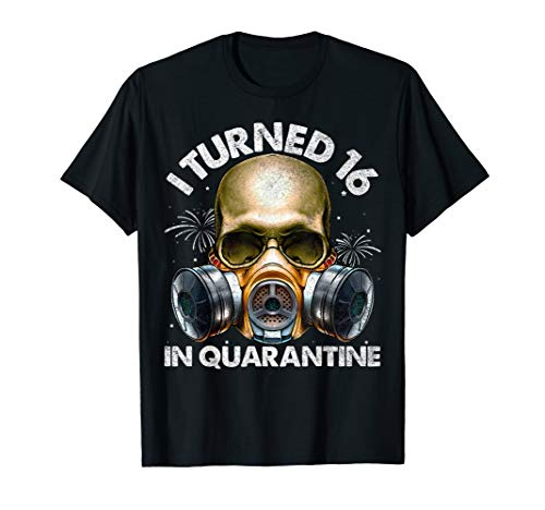 I Turned 16 In Quarantine Skull Quarantined 16th Birthday T-Shirt