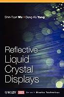 Reflective Liquid Crystal Displays (Wiley Series in Display Technology)