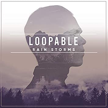 14 Loopable Rain Storms to Sleep Easy