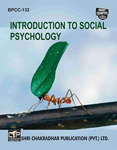 BPCC 132 INTRODUCTION TO SOCIAL PSYCHOLOGY SOLVED GUESS PAPERS FOR IGNOU EXAM PREPARATION WITH LATEST SYLLABUS