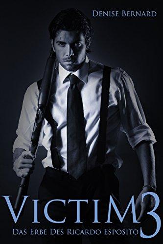 Victim 3: Das Erbe des Ricardo Esposito