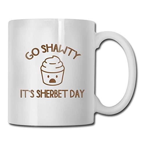 Go Shawty It 's Sherbert Day Mug, taza de café para bebidas calientes, taza de gres, taza de café de cerámica, taza de té de 11 onzas, divertida taza de regalo para café y té