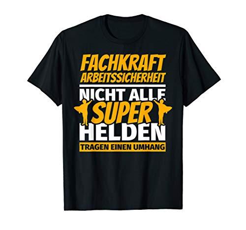 Fachkraft Arbeitssicherheit lustig Geschenk T-Shirt