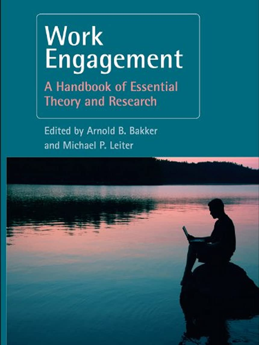 無駄な祖先エリートWork Engagement: A Handbook of Essential Theory and Research (English Edition)