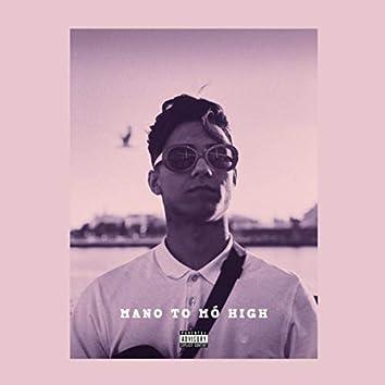 Mano To Mó High