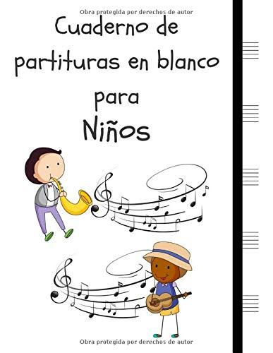 Cuaderno de partituras en blanco para Niños: Cuaderno de papel manuscrito 5 duelas grandes por página, 2 niños (8.5