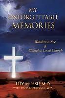 My Unforgettable Memories: Watchman Nee and Shanghai Local Church