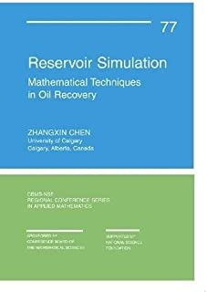 Reservoir Simulation: Mathematical Techniques in Oil Recovery
