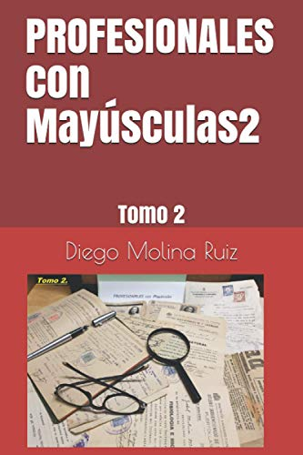 PROFESIONALES con Mayúsculas2: Tomo 2