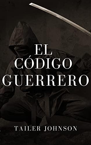 El código guerrero