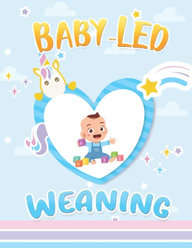 Baby-Led Weaning Journal: Using the Baby-Led Weaning Journal you can monitor how your baby is progressing