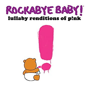 Lullaby Renditions of P!nk