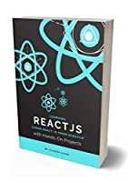 Learning React js: Learn React JS From Scratch with Hands-On Projects , 2nd Edition Front Cover