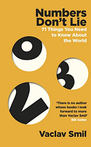 Numbers Don\'t Lie: 71 Things You Need to Know About the World (English Edition)